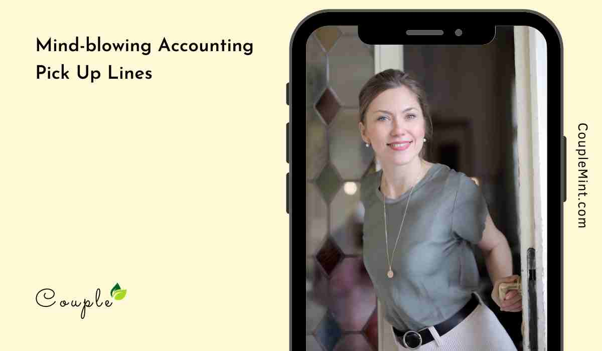 Mind-blowing Accounting Pick Up Lines
